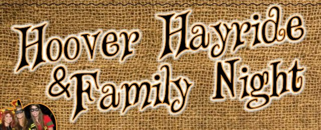 Hoover Hayride and Family Night 2015 poster